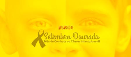 setembro-dourado-mes-de-combate-ao-cancer-infanto-juvenil-blog_2